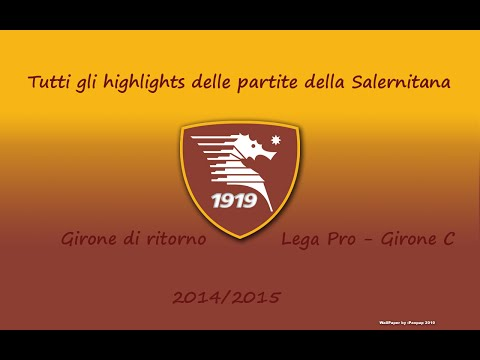 salernitana | highlights del girone di ritorno - girone c 2014-2015