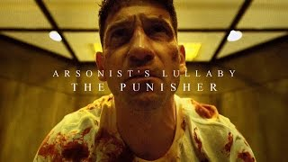 Video Arsonist's Lullaby (The Punisher) MP3, 3GP, MP4, WEBM, AVI, FLV Januari 2018