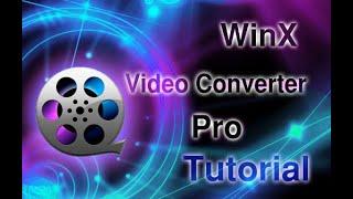 Video Free 4K/1080p WinX Video Converter Review & Tutorial MP3, 3GP, MP4, WEBM, AVI, FLV Juli 2018