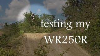 9. testing of my wr250r