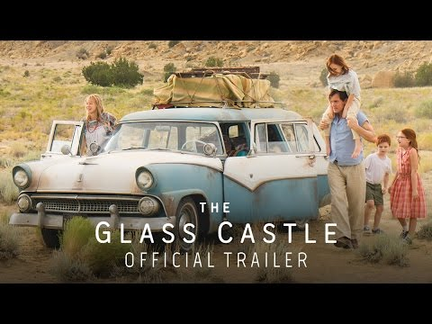 The Glass Castle (Trailer)