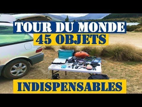 Tour du Monde : 45 Objets Indispensables