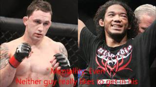 I don't own any of the stuff used in this video. Frankie Edgar and Benson Henderson will be fighting at Ufc 144 in Japan. Who do you guys have for Rampage vs Bader, and how?