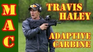 Travis Haley - Adaptive Carbine Course