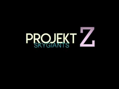 PROJEKT Z - SkyGiants