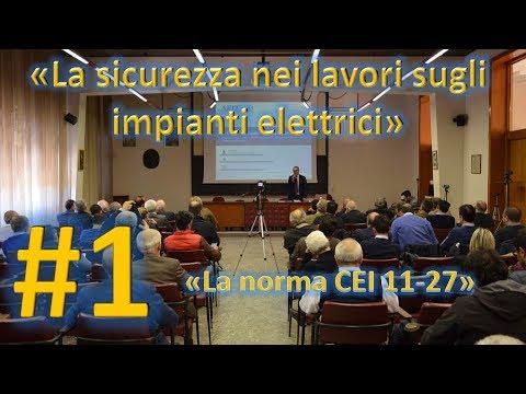 La norma CEI 11-27 - 1 di 3 - Seminario