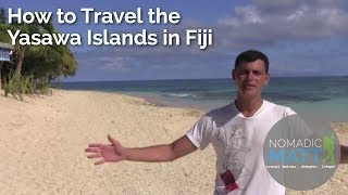 Yasawa Islands Fiji  city pictures gallery : How to Travel the Yasawa Islands in Fiji