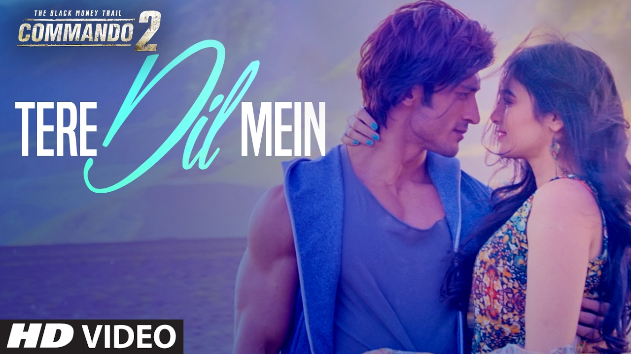 Tere Dil Mein – Commando 2 (2017) Worldfree4u – Official Video Song HD Download