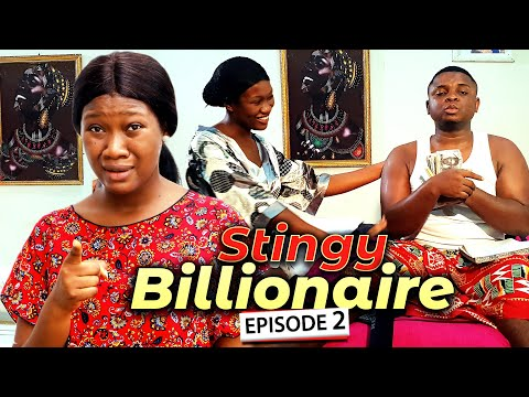STINGY BILLIONAIRE EPISODE 2 (New Movie) Bombshell & Chinenye 2020 Latest Nigerian Nollywood Movie