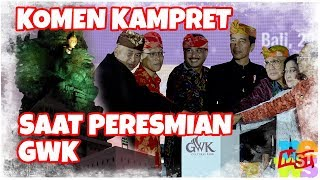 Video Peresmian GWK Dan Komentar Memalukan Dari Kampret MP3, 3GP, MP4, WEBM, AVI, FLV September 2018