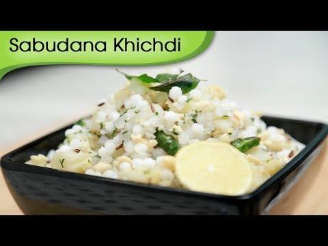 Sabudana Khichdi   Sago Khichdi Recipe   Fast/Vrat Recipe By Ruchi Bharani