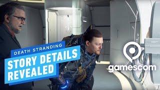 Death Stranding 'Briefing' Trailer Reveals Main Story Details - Gamescom 2019 by IGN