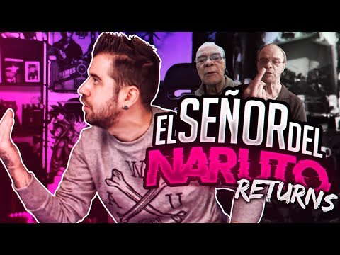 SEÑOR DEL NARUTO RETURNS