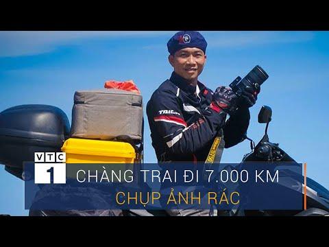 Chàng trai đi 7.000 km chụp ảnh rác - Thời lượng: 29 phút.