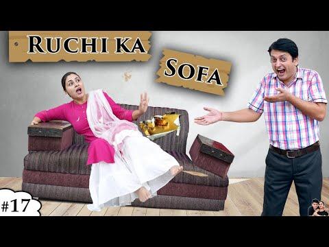 RUCHI KA SOFA रूचि का सोफा Family Comedy Short Movie | Ruchi and Piyush