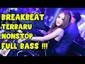 Download Lagu DJ BREAKBEAT NONSTOP TERBARU FULL BASS 2019 Mp3 Free