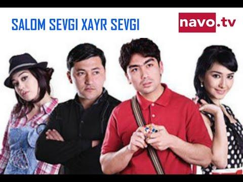 Salom sevgi xayr sevgi (uzbek kino) | Салом севги хайр севги (узбек кино) (видео)