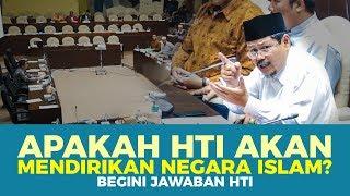 Download Video APAKAH HTI AKAN MENDIRIKAN NEGARA ISLAM? BEGINI JAWABAN HTI MP3 3GP MP4
