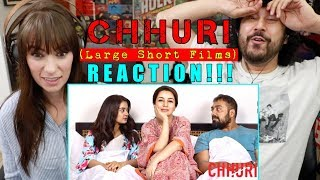 CHHURI | Tisca Chopra | Anurag Kashyap | Large SHORT FILM REACTION!!! by The Reel Rejects