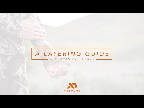 A Layering Guide With Ryan Callaghan | First Lite