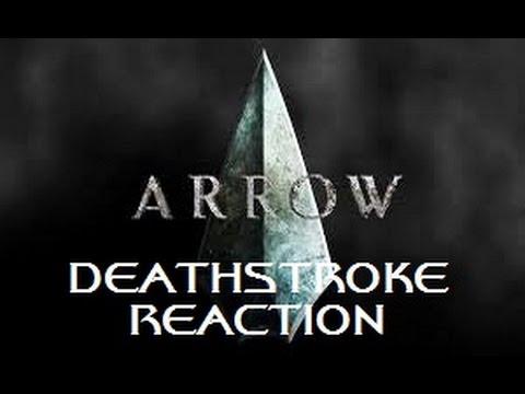 ARROW - 2X18 DEATHSTROKE REACTION