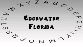 Edgewater (FL) United States  city photo : How to Say or Pronounce USA Cities — Edgewater, Florida