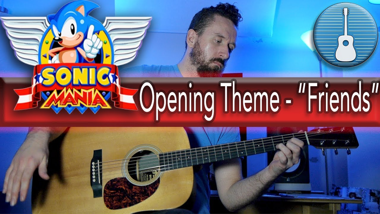 """Sonic Mania – Opening Theme """"Friends"""" (Acoustic Guitar and Drums Cover)"""