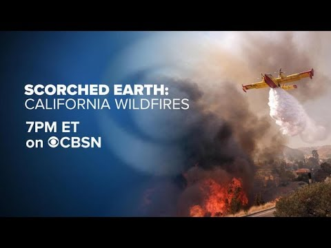 "Watch Live: California Wildfires Special | ""Scorched Earth"""