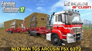 NLD MANTGS ARCUSIN FSX 6372 V1.0This NLD MANTGS arcusinFSX6372 allows you to transport the square balefunctionICBeifahrerFront liftDeveloper website FS 17 - http://www.farming-simulator.comWebsite mods - https://www.modsgaming.usFS 17 fan group facebook - https://www.facebook.com/groups/FarmingSimulatorMods/FS 17 fan group VK - https://vk.com/farming_simulator_2013_gamePlaylist FS 17 - https://www.youtube.com/playlist?list=PL54hHM4RuNpdwE1PKqLxgb5r59byxQTolLink Mod NLD MANTGS ARCUSIN FSX 6372 - https://nld-farmers.nl/files/file/338-nld-mantgs-arcusinfsx6372/Link Map GIFTS OF THE CAUCASUS - https://www.modsgaming.us/load/farming_simulator_2017/fs_17_maps/map_gifts_of_the_caucasus_v2_0_3/28-1-0-113