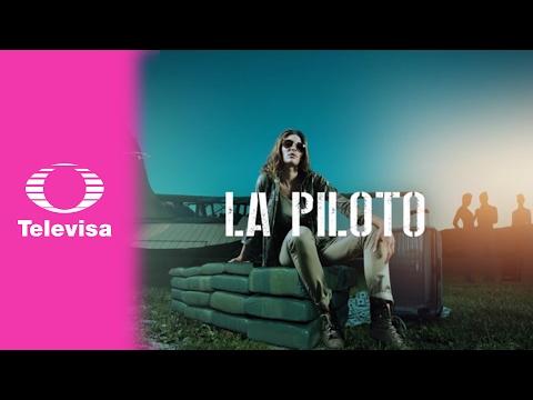 Trailer | La Piloto - Televisa
