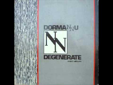 DORMANNU - DEGENERATE  1984