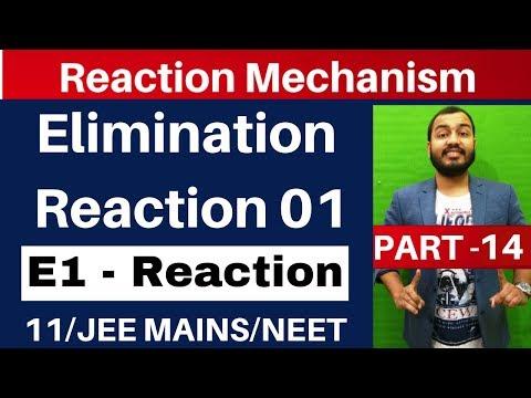 Reaction Mechanism 14 || Elimination Reaction 01 || E1 Reaction : JEE MAINS/NEET ||