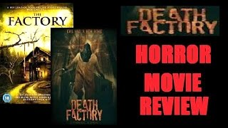 Nonton DEATH FACTORY ( 2014 ) aka THE FACTORY aka THE BUTCHERS Horror Movie Review Film Subtitle Indonesia Streaming Movie Download