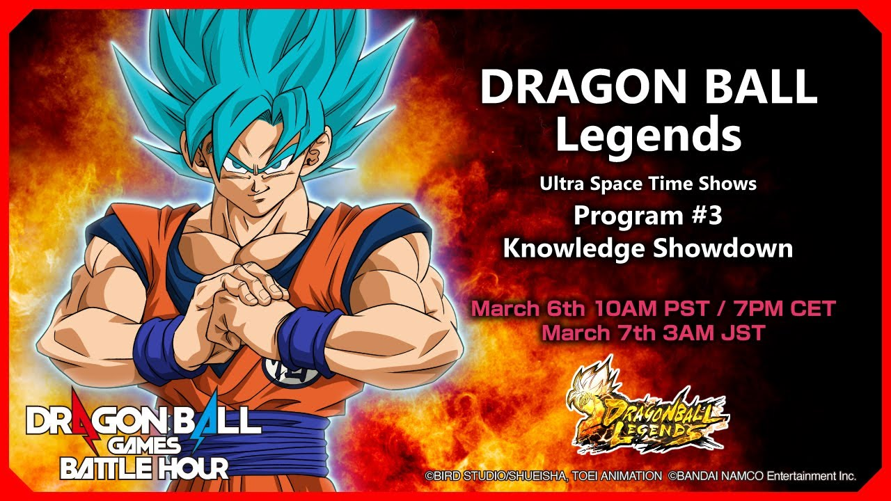 DRAGON BALL Games Battle Hour: DRAGON BALL Legends Ultra Space Time Shows: #3 Knowledge Showdown