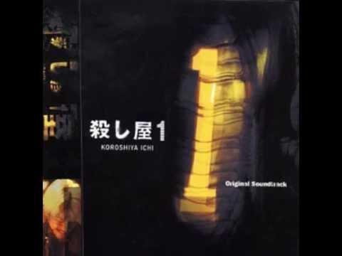 Karera Musication - Koroshiya Ichi (Ichi the Killer) OST [Full Album]