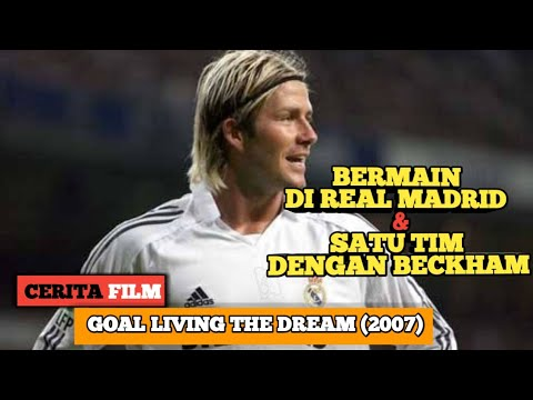PERJUANGAN DI TIM REAL MADRID || Alur Cerita Film Goal 2 Living The Dream (2007)