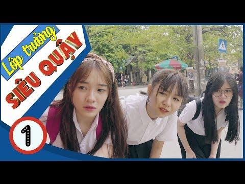 Lớp Trưởng Siêu Quậy | Nữ Quái Học Đường - Tập 1 - Phim Học Đường | Phim Cấp 3 - SVM TV - Thời lượng: 22 phút.