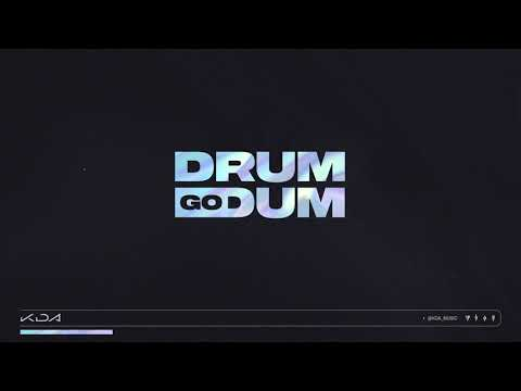 K/DA - DRUM GO DUM ft. Aluna, Wolftyla, Bekuh BOOM (Official Audio)