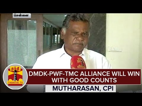 TN-Elections-2016--DMDK-PWF-TMC-Alliance-Will-Win-With-Good-Counts--Mutharasan-CPI