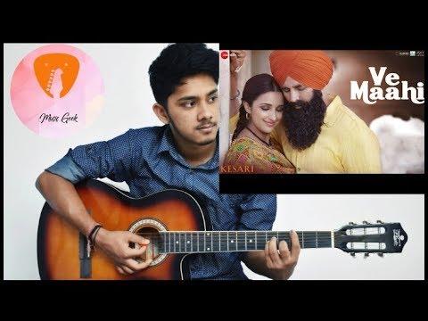 Ve Maahi//Kesari//Arijit Singh//Guitar Instrumental//New Song 2019//Bollywood