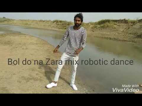 Bol Do No Zara Mix Robotic Dance Video