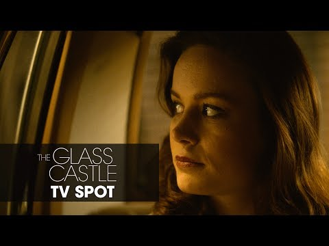 The Glass Castle (TV Spot 'Born to Change the World')
