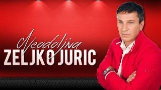 Zeljko Juric - Neodoljiva
