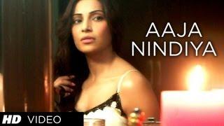Aaja Nindiya Official Video Song  Aatma  Bipasha Basu, Nawazuddin Siddiqui