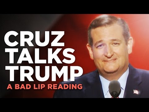 A Bad Lip Reading of Ted Cruz s RNC Speech