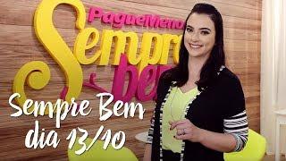 Programa Sempre Bem – 13/10/2017