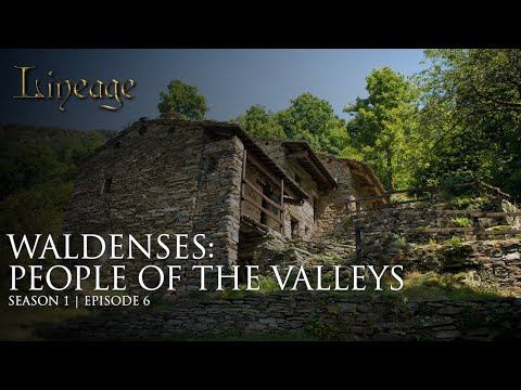 Waldenses : People of the Valleys | Episode 6 | Lineage