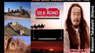 The Silk Road (Documentary TV Series) - Kitaro