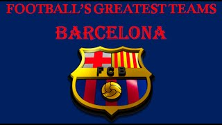 Video Football's Greatest Club Teams Barcelona MP3, 3GP, MP4, WEBM, AVI, FLV November 2018