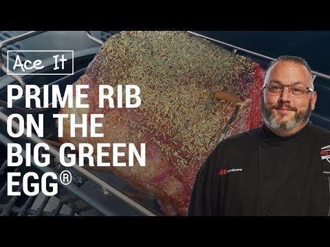 How To Make Prime Rib On The Big Green Egg - Ace Hardware